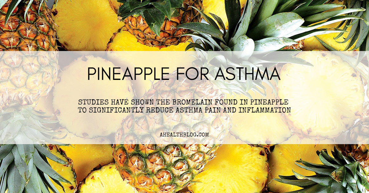 Pineapple For Asthma