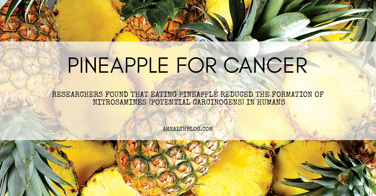 Pineapple For Cancer