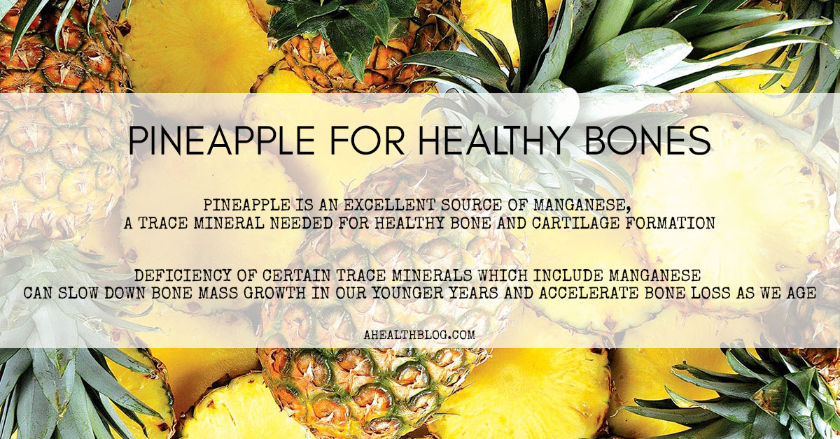 Pineapple For Healthy Bones