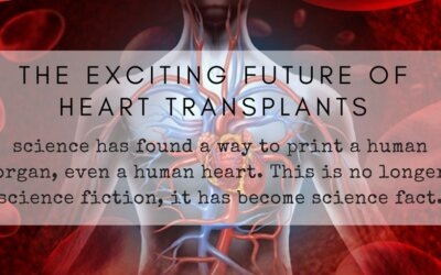The Exciting Future of Heart Transplants